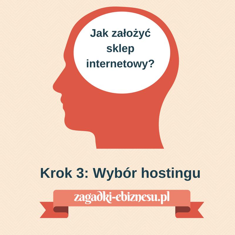 Jak założyć sklep internetowy - wybór hostingu