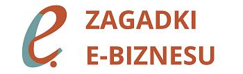 Zagadki e-biznesu. Blog o e-biznesie.